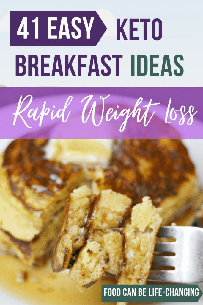 41 Easy KETO Breakfast Recipes That Will Help You Lose Weight