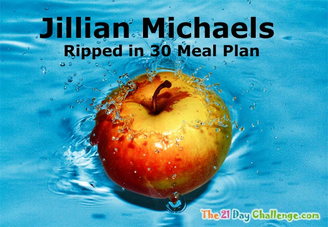 Jillian Michaels - Ripped in 30 Meal Plan