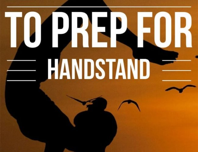 10 Exercises for Handstand Prep
