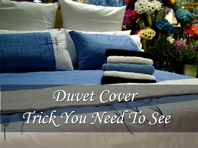 Duvet Cover Trick You Need To See