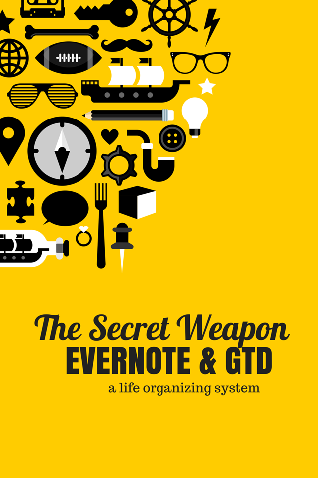 Evernote and GTD – The Secret Weapon