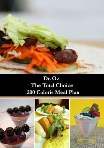 Dr. Oz The Total Choice 1200 Calorie Meal Plan