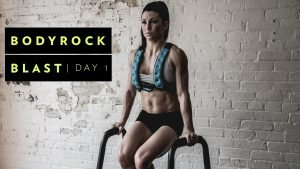 BodyRock Blast 5 Day Workout