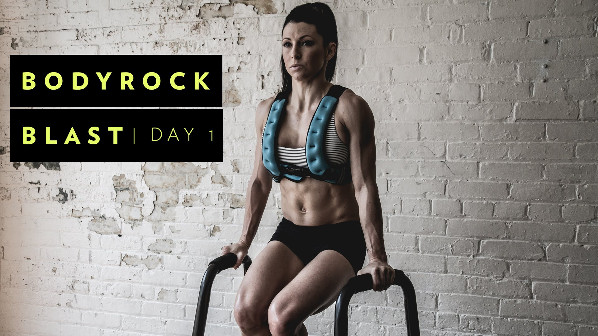 BodyRock Blast 5 Day Workout
