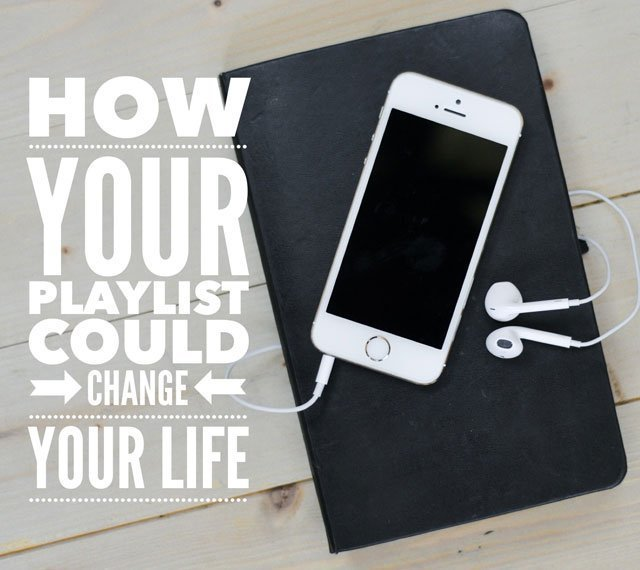How Your Playlist Could Change Your Life