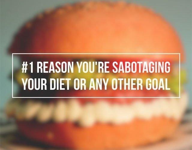 Self Sabotaging Your Goals
