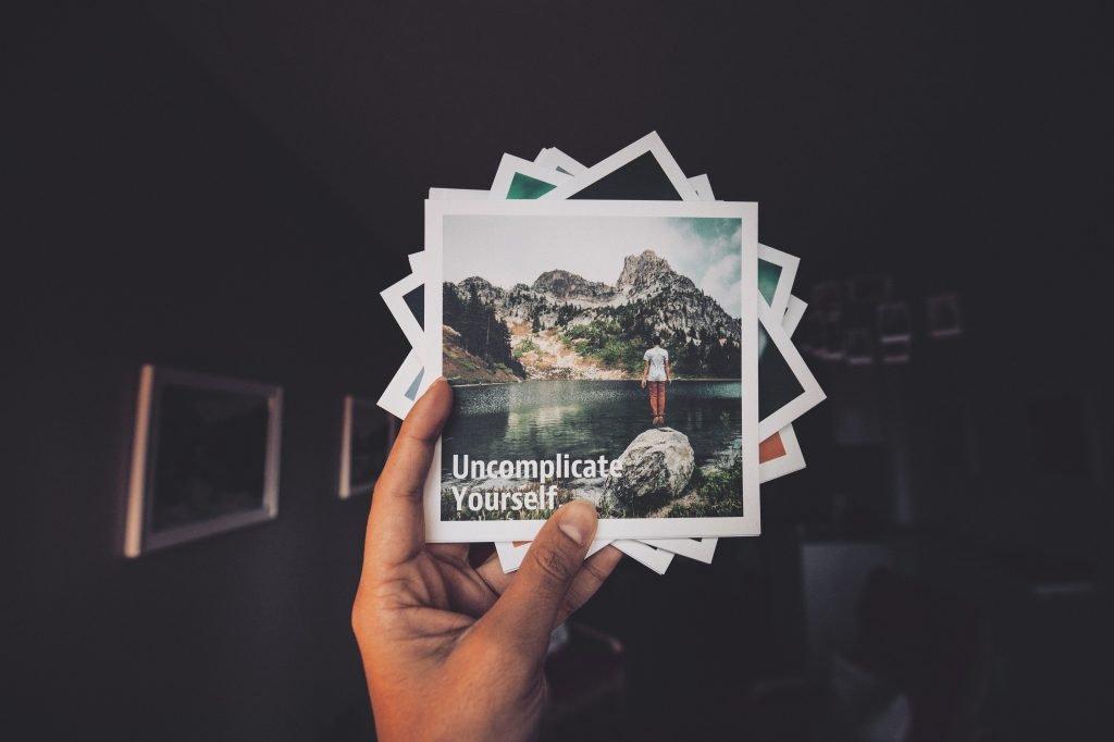 uncomplicate yourself