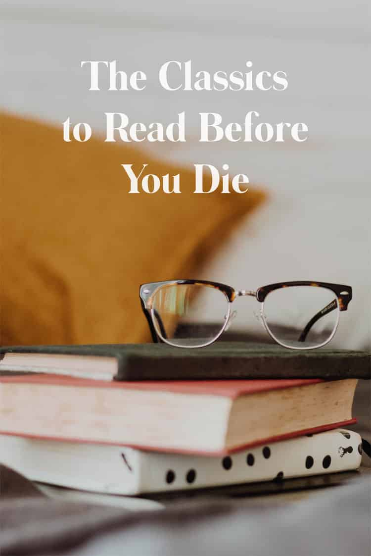 Classics to Read Before You Die