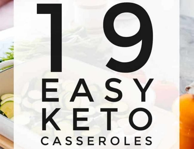 Easy Keto Casseroles