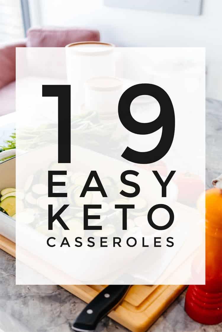 Easy Keto Casseroles