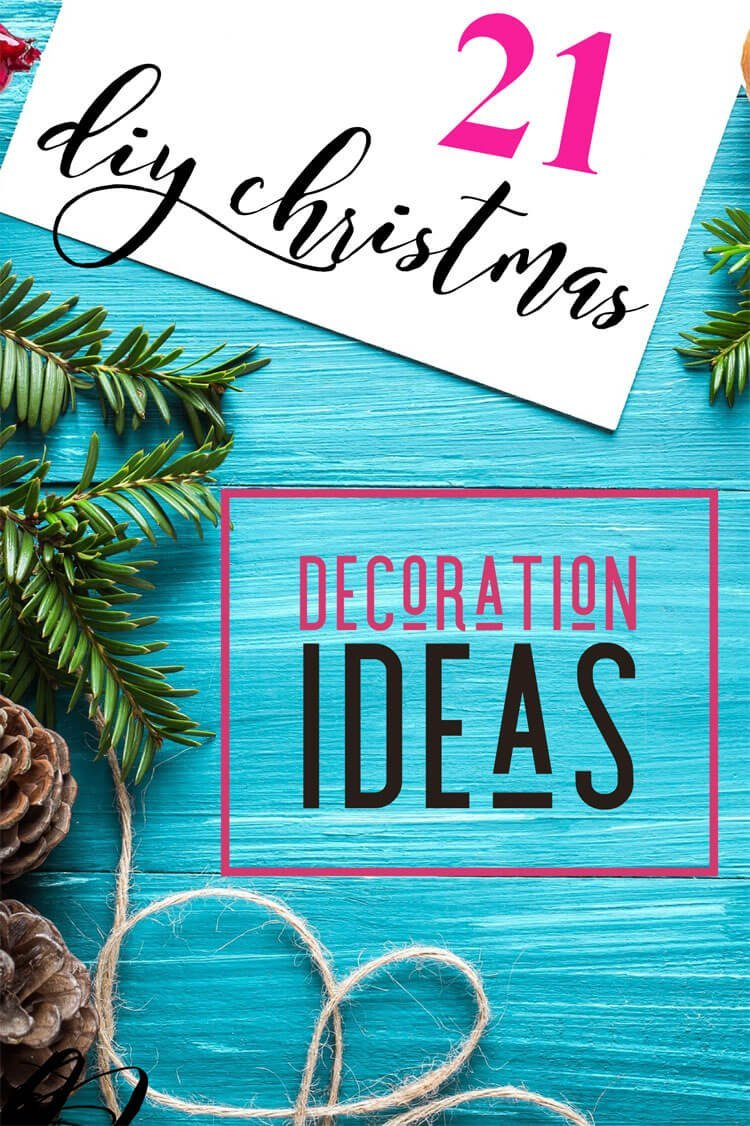 21 DIY Christmas Decoration Ideas