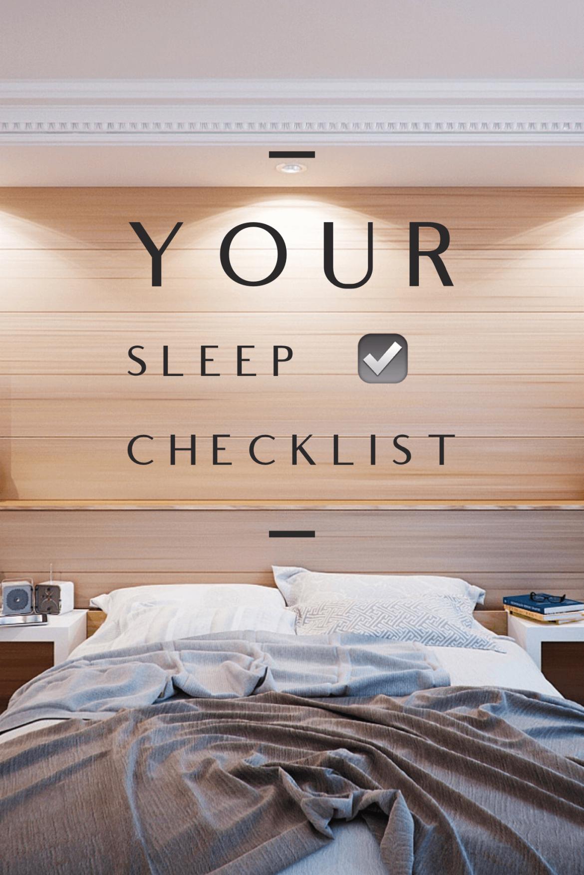 Your Sleep Checklist