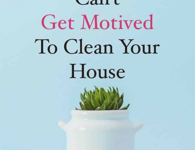 Cleaning House Motivation