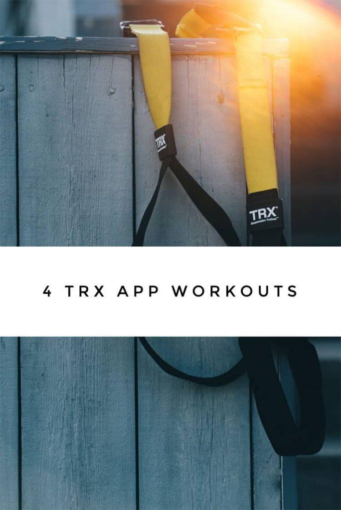 TRX App Workouts