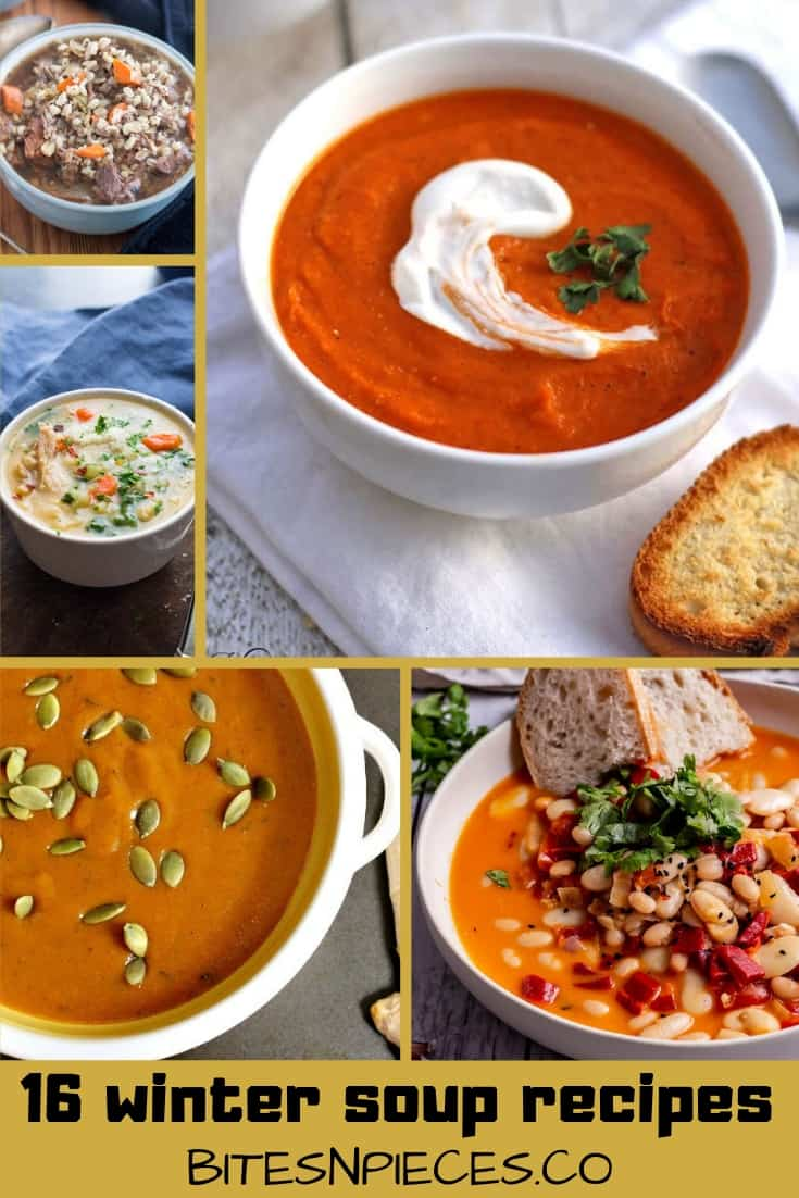 16 of the Best Winter Soup Recipes ⋆ Bites 'N Pieces
