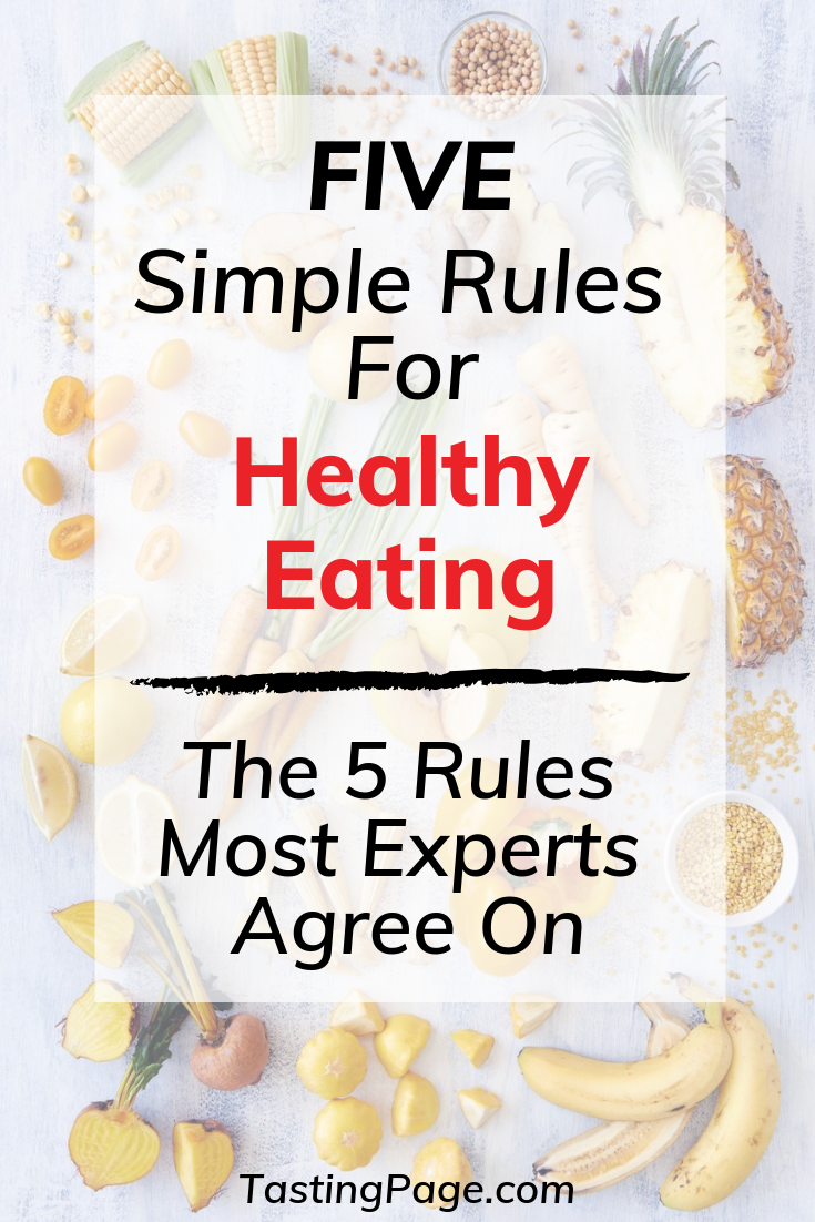 5 Simple Rules for Healthy Eating
