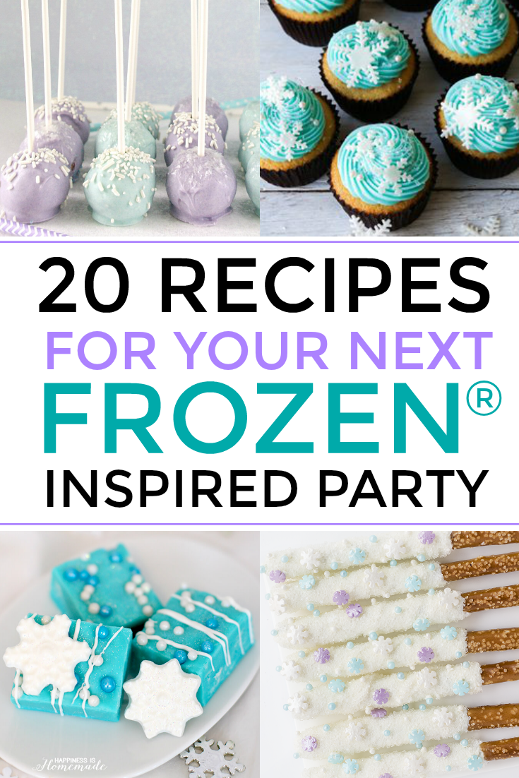 25 Recipes For Your Next Frozen® Inspired Party #Frozen #Frozen2 #Disney #Frozenparty #recipes