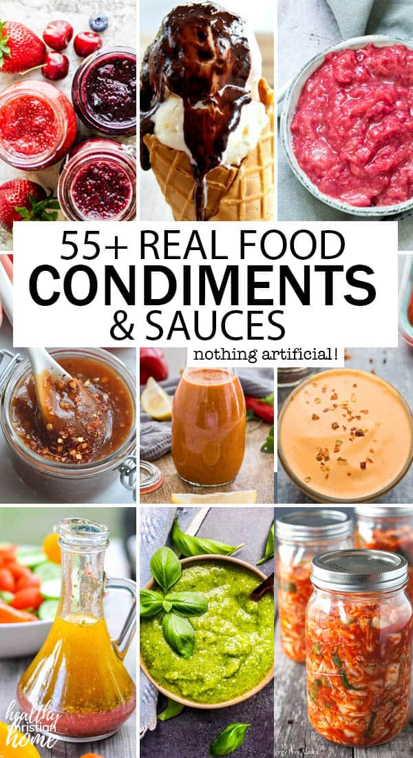 55+ Finger-Lickin' Homemade Sauces & Condiments (real food ingredients!)
