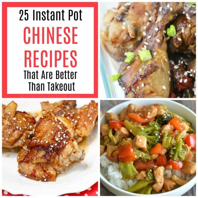 25 Instant Pot Chinese Recipes That Are Better Than Takeout - Working Mom Blog